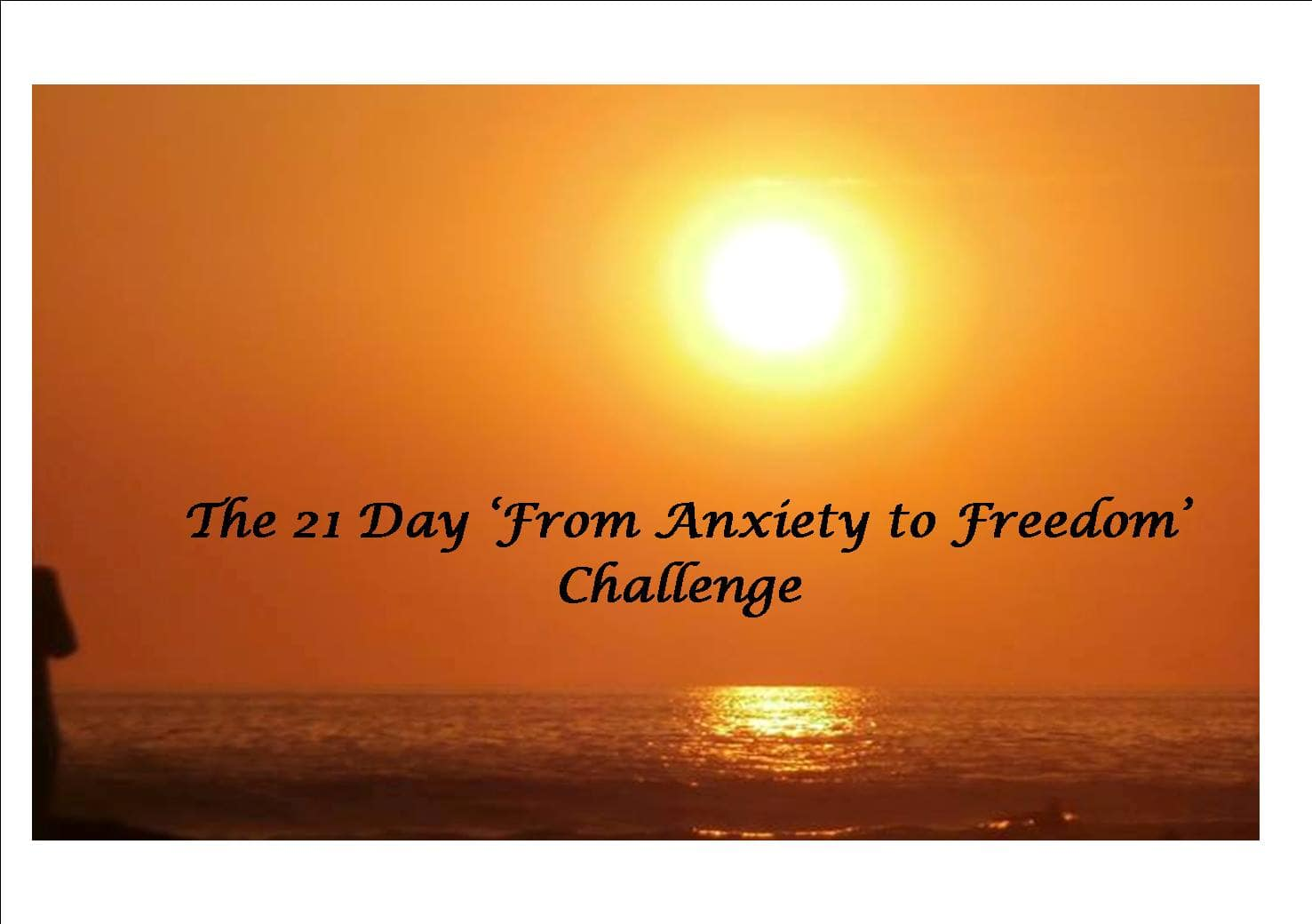 21 day from anxiety to freedom